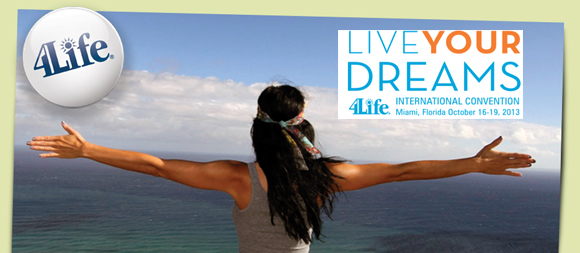 4Life Convention 2013: Live Your Dreams Executive Invite