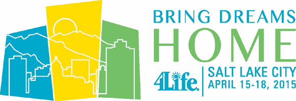 IT'S COMING!! BRING DREAMS HOME - 2015 4Life Convention!! Register NOW!!